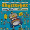 Chatterbox. Pupil's book 1